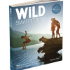 Wild Swimming – new book – 300 hidden dips